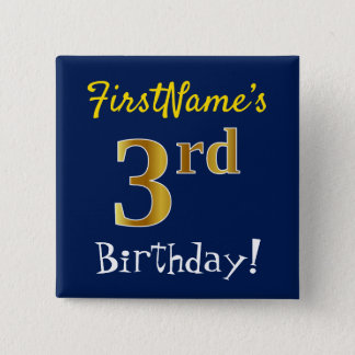 Blue, Faux Gold 3rd Birthday, With Custom Name 15 Cm Square Badge