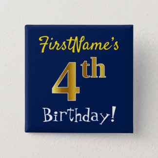 Blue, Faux Gold 4th Birthday, With Custom Name 15 Cm Square Badge