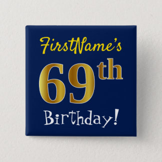Blue, Faux Gold 69th Birthday, With Custom Name 15 Cm Square Badge