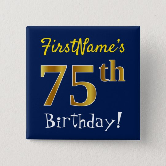 Blue, Faux Gold 75th Birthday, With Custom Name