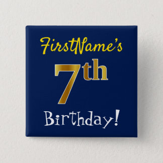 Blue, Faux Gold 7th Birthday, With Custom Name 15 Cm Square Badge