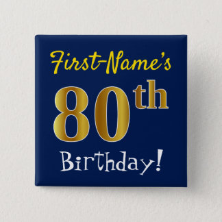Blue, Faux Gold 80th Birthday, With Custom Name 15 Cm Square Badge