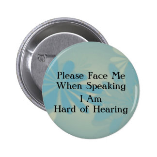 Blue Floral Hard of Hearing Button