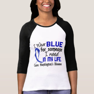 Blue For Someone I Need Huntington's Disease T-shirt