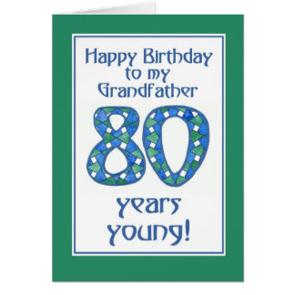 Blue, Green, White 80th Birthday Grandfather Card