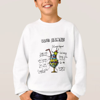 Blue Hawaii Cocktail Recipe Sweatshirt