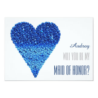 Blue heart shape Will you be my MAID OF HONOR Card