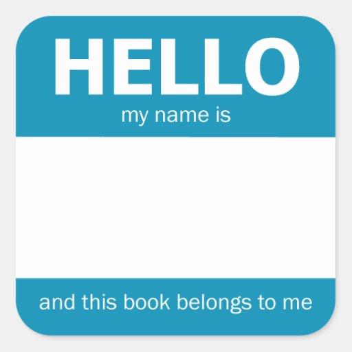 """Blue """"Hello"""" Name Badge Bookplate Square Sticker"""