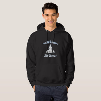 Blue Highlight Don't Just Do Something Meditation Hoodie