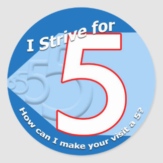 "Blue ""I strive for 5"" Stickers"