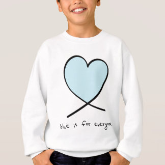Blue Is For Everyone Sweatshirt