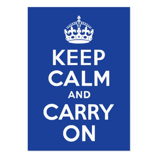 Blue Keep Calm and Carry On Business Cards