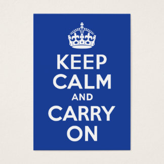 Blue Keep Calm and Carry On Business Card