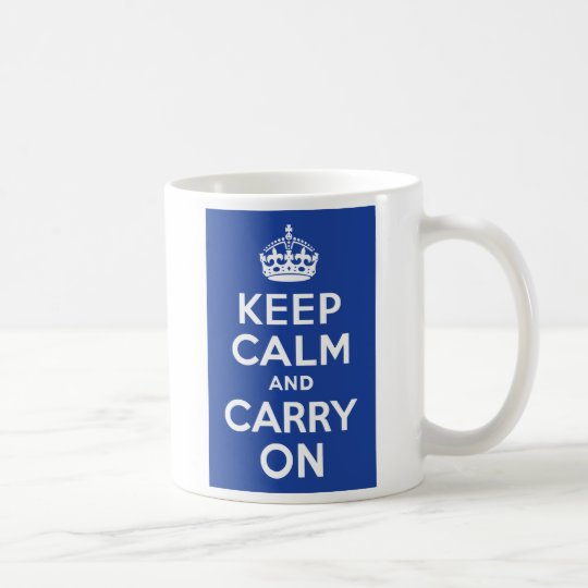 Blue Keep Calm and Carry On Coffee Mug