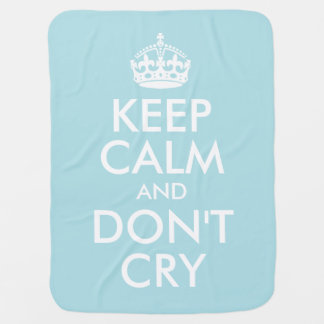 Blue Keep Calm and Don't Cry Baby Blanket