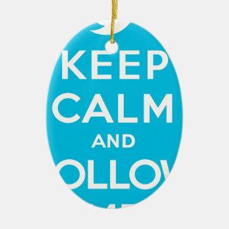 Blue Keep Calm and Follow Me Christmas Ornament