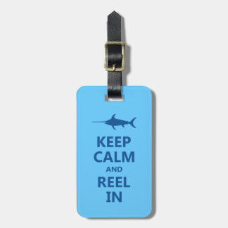 Blue Keep Calm and Reel In Luggage Tag