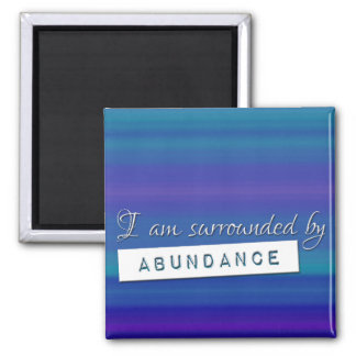 Blue Law of Attraction Abundance Affirmation Square Magnet