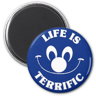 Blue Life Is Terrific Magnet