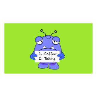 Blue Monster With Morning Coffee Rules Sign Pack Of Standard Business Cards