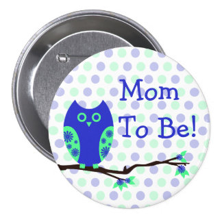 Blue Owl Mom To Be Baby Shower Button