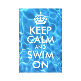 Blue Pool Water Keep Calm and Swim On Canvas Print