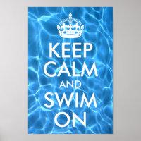 Blue Pool Water Keep Calm and Swim On