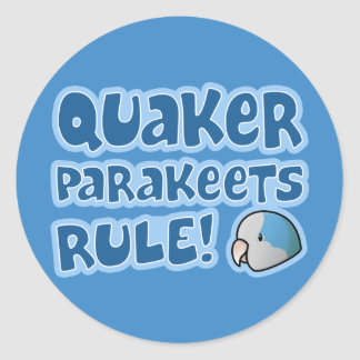Blue Quaker Parakeets Rule Classic Round Sticker