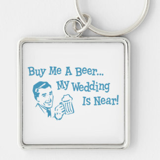 Blue Retro Buy Me A Beer My Wedding is Near Silver-Colored Square Key Ring