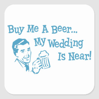 Blue Retro Buy Me A Beer My Wedding is Near Square Sticker