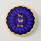 Blue Ribbon Rosette to Personalise 7.5 Cm Round Badge