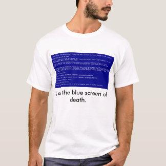 Blue Screen of Death T-Shirt