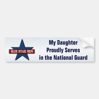 Blue Star Mom  Daughter in Army National Guard Bumper Sticker