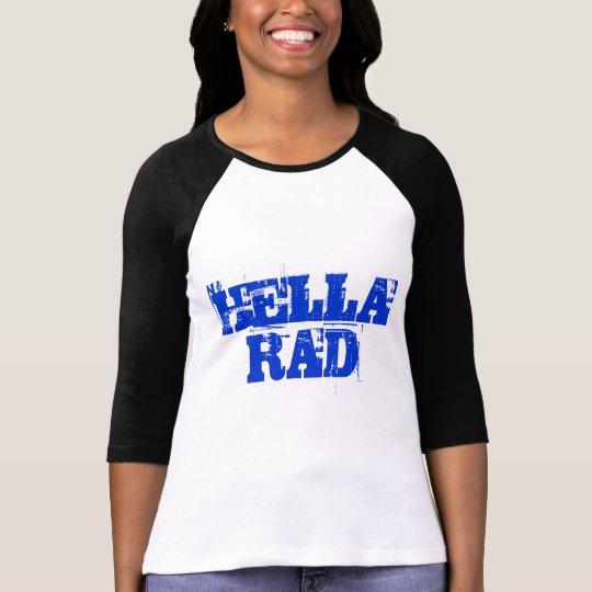 Blue Text Hella Rad Shirt