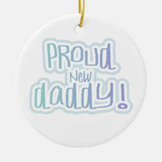 Blue Text Proud New Daddy Gifts Christmas Ornament