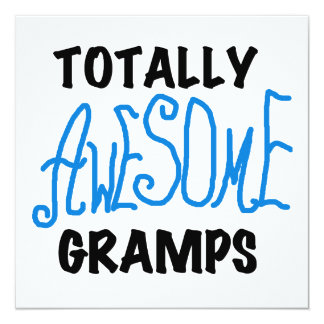 Blue Totally Awesome Gramps T-shirts and Gifts 13 Cm X 13 Cm Square Invitation Card
