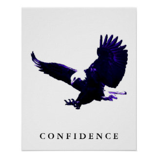 Blue White Eagle Motivational Confidence Poster