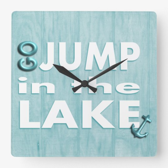 """Blue Wood Print Quote """"Go Jump in the"""