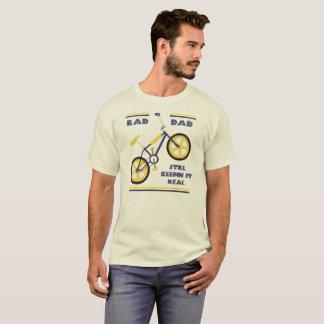 Blue/Yellow Rad Dad - Still Keepin it Real T-Shirt