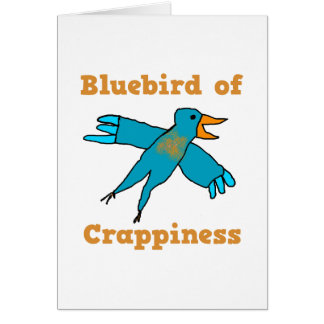 Bluebird of Crappiness Note Card