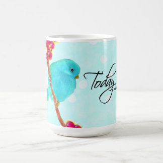 Bluebird - Today is a really good day! Coffee Mug