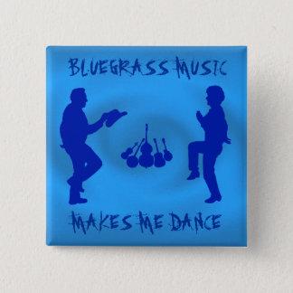 BLUEGRASS MUSIC MAKES ME DANCE-BUTTON 15 CM SQUARE BADGE