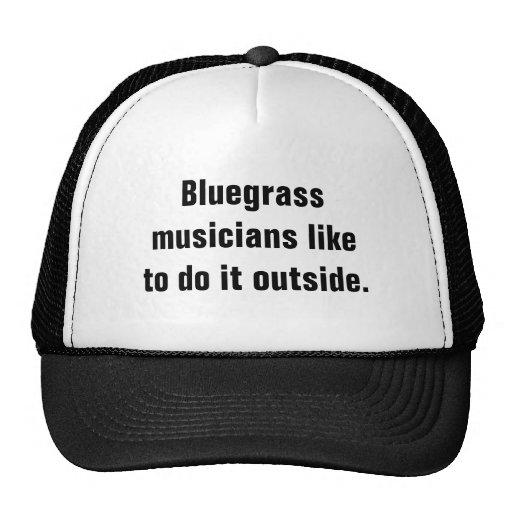 Bluegrass Musicians Like To Do It Outside Mesh Hats