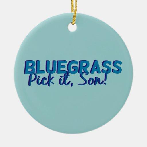 Bluegrass: Pick it, Son! Round Ceramic Decoration