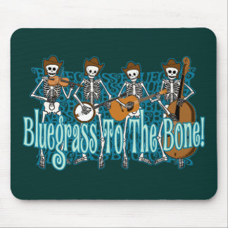Bluegrass To The Bone! Mouse Pad