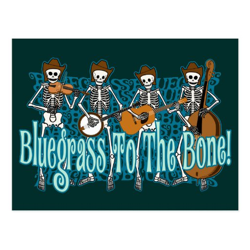 Bluegrass To The Bone! Post Cards