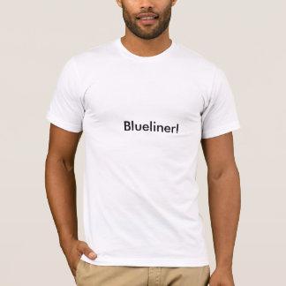 Blueliner! T-Shirt