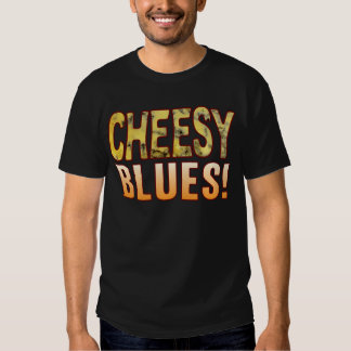 Blues Blue Cheese Tees