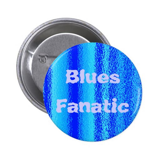 blues fanatic button