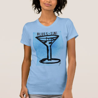 BLUES-TINI print by jill T Shirt